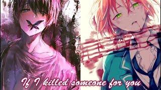 Nightcore - If I Killed Someone For You (Switching Vocals) || Lyrics「Alec Benjamin」