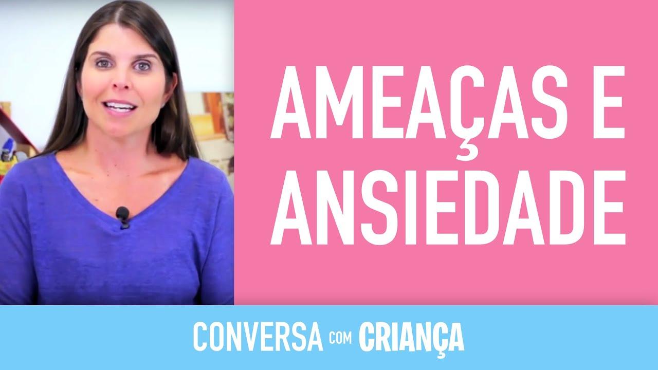 Ameaças e Ansiedade | Conversa com Criança | Psicóloga Infantil Daniella Freixo de Faria