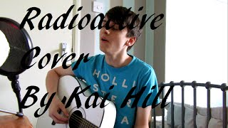 (Imagine Dragons) Radioactive Cover - Kai Hill