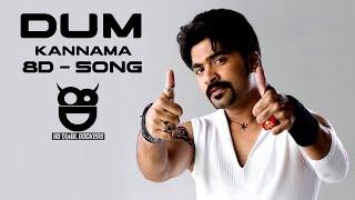 Kannama Kannama   Dum   Tamil Film 8D Audio Song   Silambarasan, Rakshitha   8D Tamil Rockers