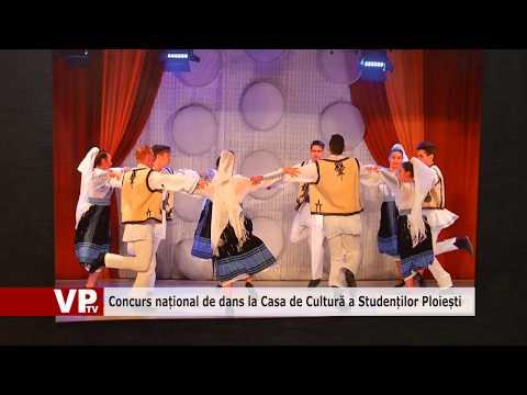 Concurs național de dans la Casa de Cultură a Studenților Ploiești