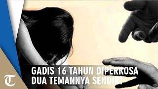 Gadis 16 Tahun Diperkosa seusai Lemas Dicekoki Minuman Keras oleh Dua Temannya, Begini Kronologinya