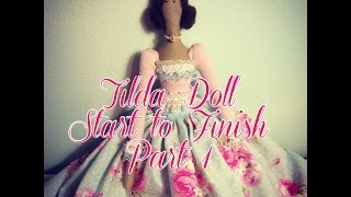 Tilda Doll Start to Finish Series: Part 1 - Supplies