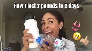 How I Lost 7 Pounds In 2 Days