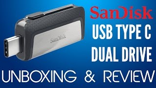 Sandisk Ultra Dual Drive USB Type C SDDDC2 Unboxing and Review
