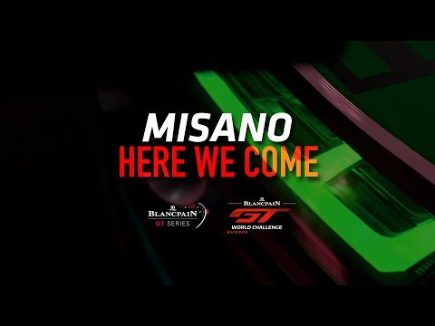 MISANO - Here we come - Blancpain GT World Challenge Europe 2019