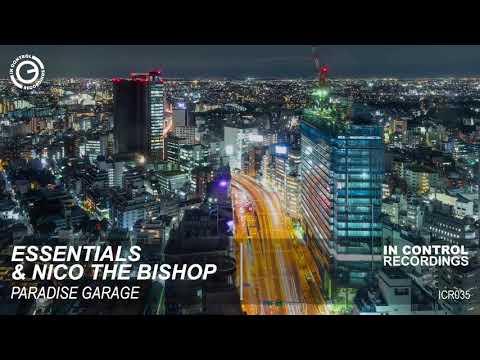 Essentials & Nico The Bisshop - Paradise Garage