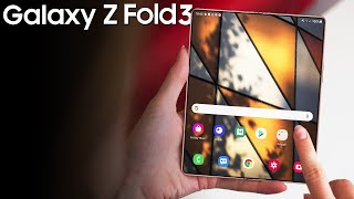 Samsung Galaxy Z Fold 3 - Big Changes!