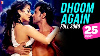 Dhoom Again - Full Song | Dhoom:2 | Hrithik Roshan, Aishwarya Rai, Pritam, Vishal Dadlani, Dominique