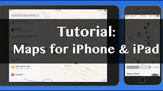 Maps for iPhone & iPad - Full iOS Tutorial