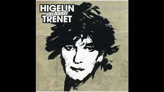 Jacques Higelin - Un Rien Me Fait Chanter