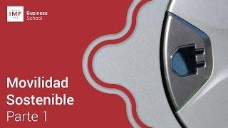 Movilidad Sostenible: Parte 1/2