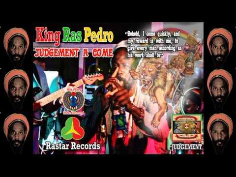 Judgement a come (King Ras Pedro)