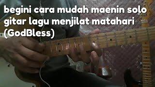 Menjilat Matahari (GodBless) Guitar Solo Tutorial