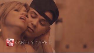 Kario y Yaret - Axel - Si Te Sientes Sola (Video Oficial)
