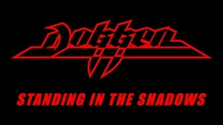 Dokken - Standing In The Shadows (Lyrics) Official Remaster