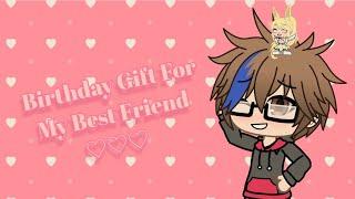 🎉 Birthday Gift For My Best Friend!! ♡🎉 《Happy Birthday John ùwú》
