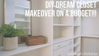 DIY Dream Closet Makeover!!! [Final Reveal] | HomeWithStefani