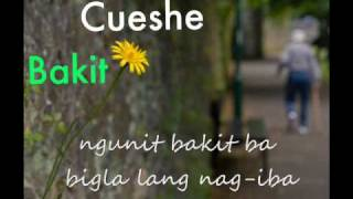 Bakit - Cueshe (lyrics)