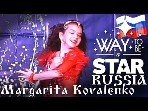 Margarita Kovalenko ⊰⊱ Way to be a STAR ☆ Russia ★2019 ★