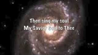 How great is Our God & How Great Thou Art (lyrics) Chris Tomlin
