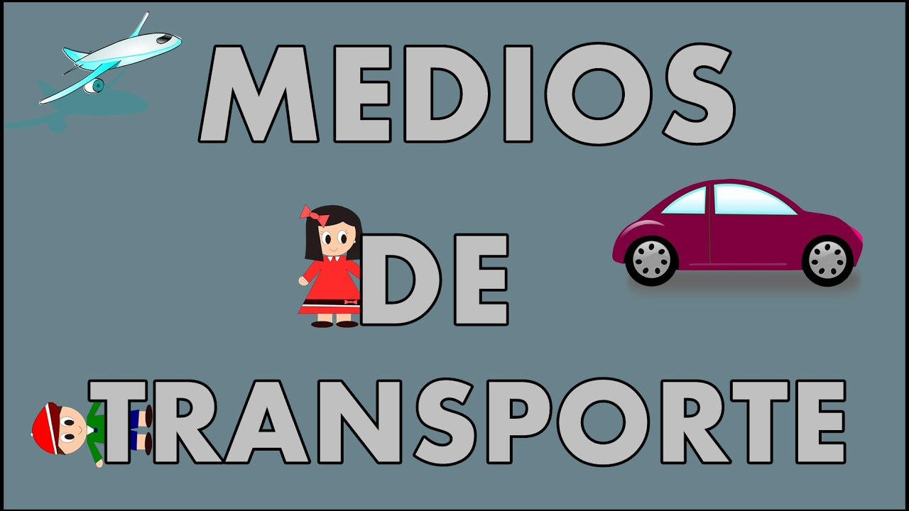 Medios de transporte para niños y sus sonidos - Means of Transport in Spanish for kids