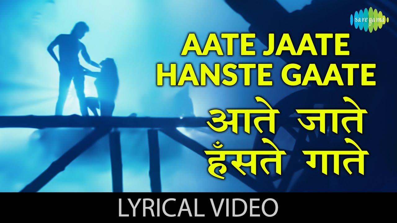 Aate Jaate Hanste Gaate| Lata Mangeshkar & S.P.Balasubramaniam Lyrics
