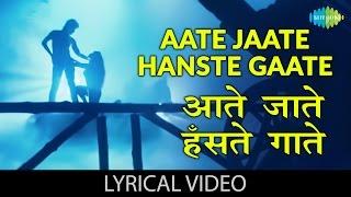 Aate Jaate with lyrics | आते जाते गाने क   - YouTube