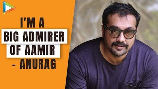 Anurag Kashyap Admires Aamir Khan & Loves Ram Gopal Varma  Exclusive Interview