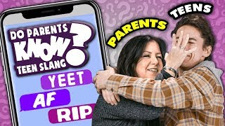 Do Parents Know Their Teens' Favorite Slang? | React: Do They Know It?