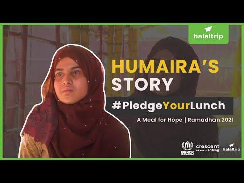 Ramadan 2021 | #PledgeYourLunch: Humaira's Story