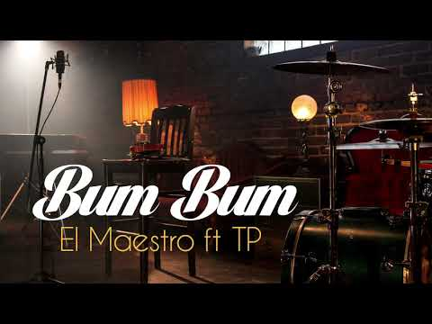 Download El Maestro feat. TP - Bum Bum HD Mp4 3GP Video and MP3
