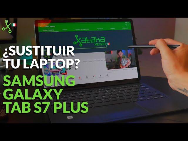 Samsung Galaxy Tab S7+ Experiencia de uso: ¿PODRÁ SUSTITUIR TU LAPTOP?