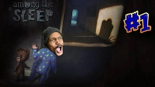 GOTTA SAVE MOMMY! | Among The Sleep - Gameplay [1]