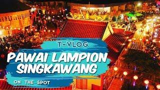 VLOG | Semarak Pawai Lampion di Kota Singkawang