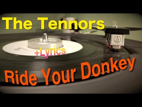 The Tennors – Ride Your Donkey | 7″ Wirl Blank 1968 | Lyrics