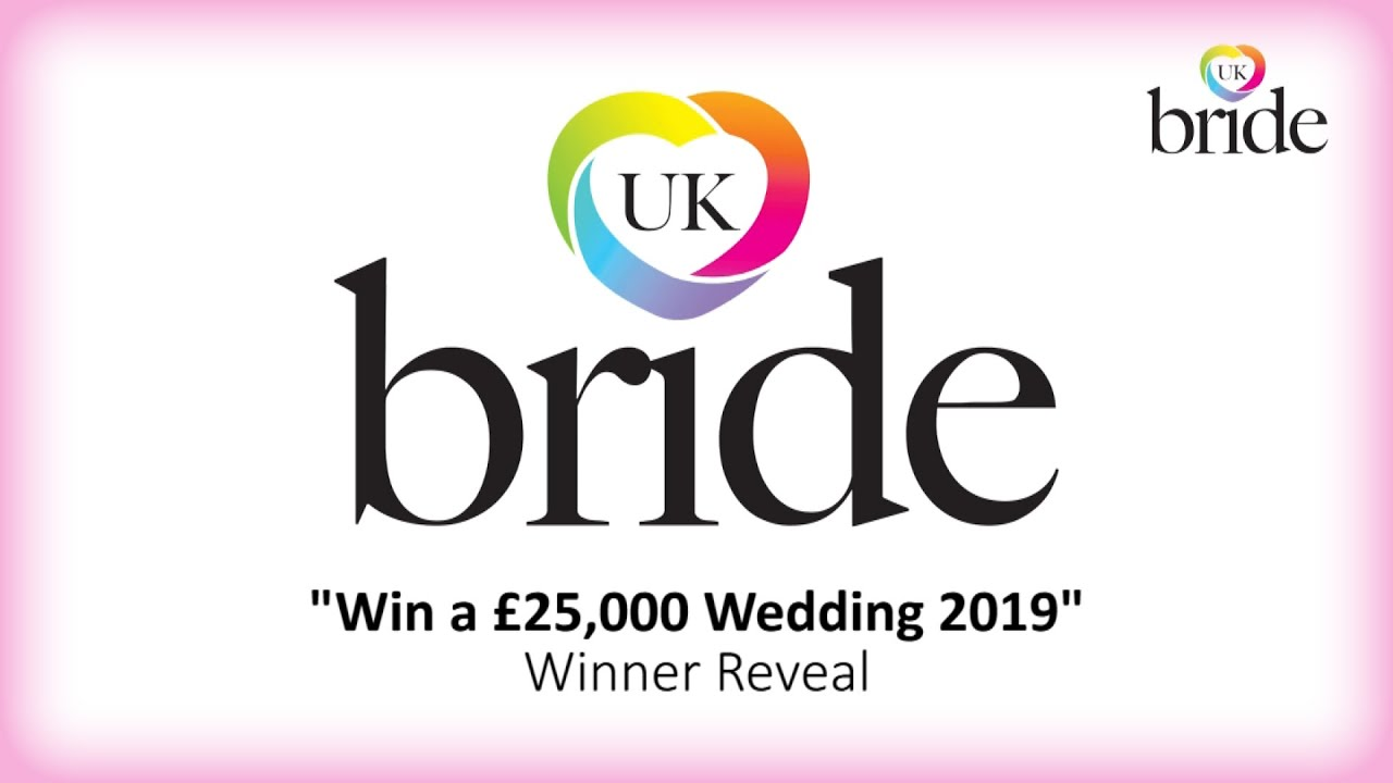 UKBRIDE Win a £25,000 Wedding. 2019 Reveal