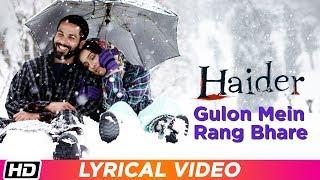 Gulon Mein Rang Bhare   Arijit Singh   Lyrical Video   Haider