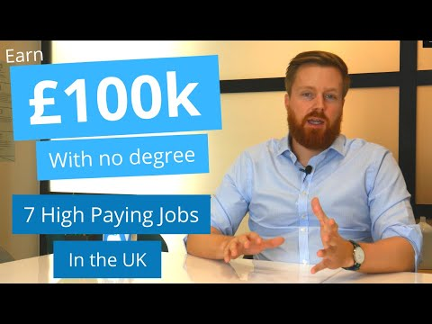, title : '7 highest paying jobs in the UK without a degree 2019/2020 | Earn over £100k