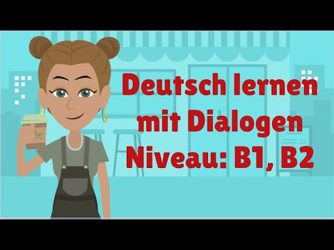 Deutsch lernen mit Dialogen B1, B2   Satzstrukturen in Haupt- und Nebensätzen   Arbeit beschreiben