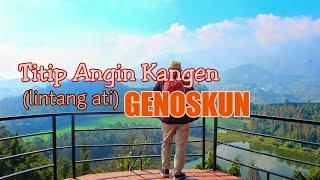 Titip Angin Kangen   Lintang Ati  GENOSKUN Official Video Lirik