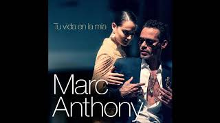 Marc Anthony – Tu Vida En La Mía  2019