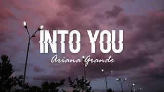 Into You   Ariana Grande (Lyrics)