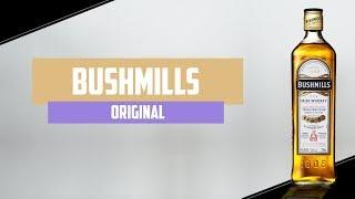Bushmills Original Irish Whiskey   The Whiskey Dictionary
