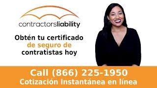 Obtén tu certificado de seguro de contratistas hoy!