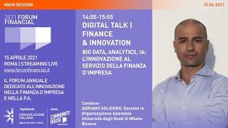Youtube: Digital Talk | Big Data, Analytics, IA: L'innovazione al servizio della finanza d'impresa | Financial Forum 2021