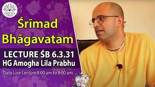 Srimad Bhagavatam(6,3,31) By HG Amogh Lila Prabhu On 31st July,2016.