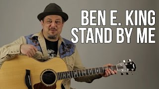 Stand By Me Guitar Lesson - Ben E. King - Easy Beginner Acoustic Songs For Guitar