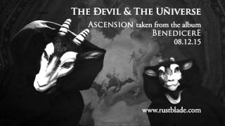 The Devil & The Universe - Ascension (Sound Clip)