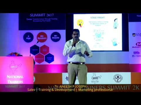 HOW TO OVERCOME STAGE FRIGHT IN 2 MINUTES : Tr. ANEESH P JOSEPH at TRAINER TALK   NTS2K17